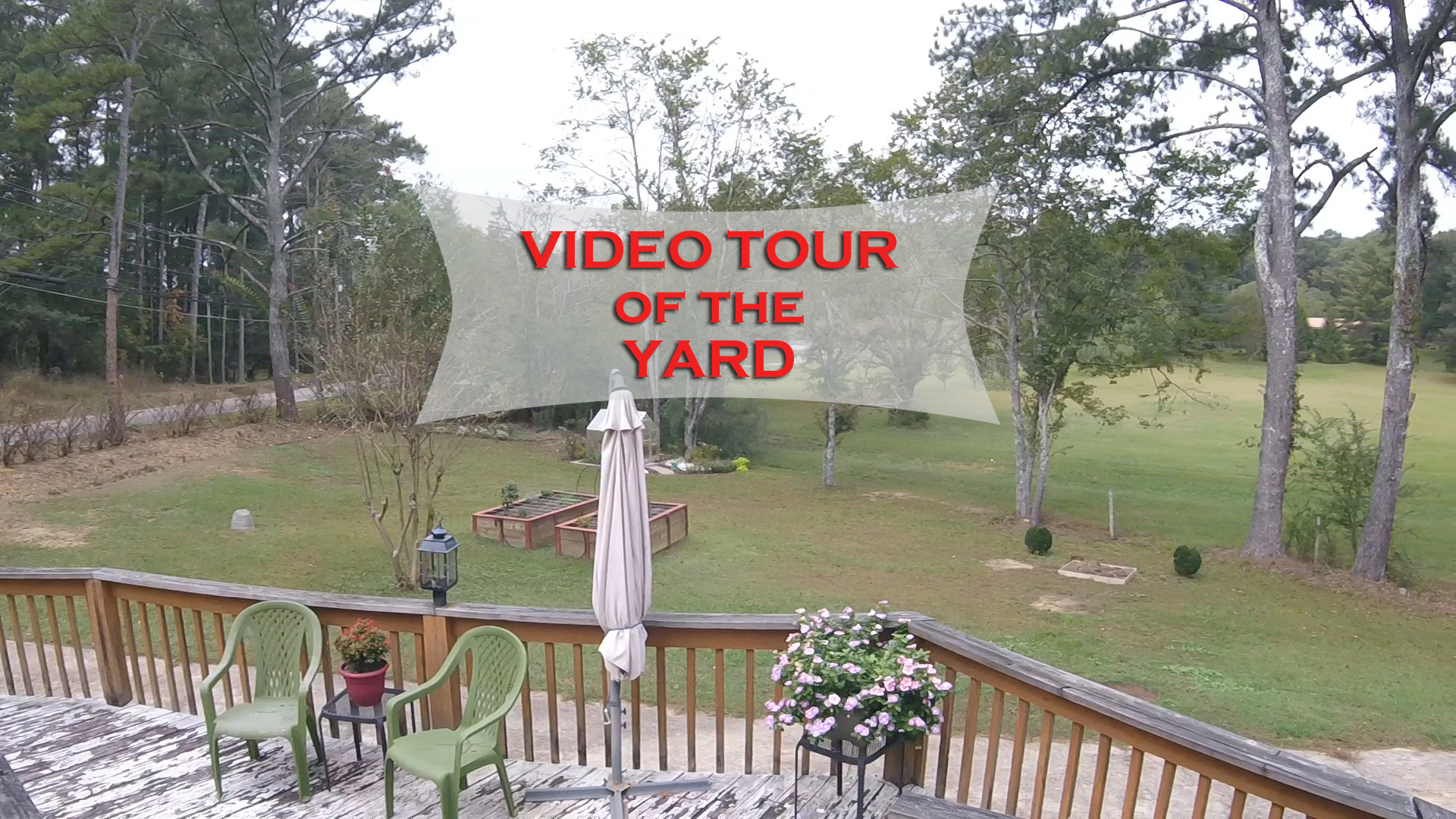 Video Tour of the Yard